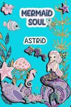 Mermaid Soul Astrid