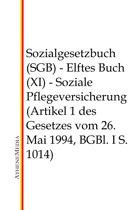 Sozialgesetzbuch (SGB) - Elftes Buch (XI)
