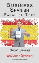 Business Spanish - Parallel Text - Short Stories (English - Spanish)