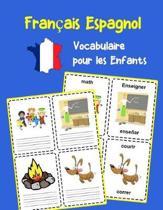 Fran ais Espagnol Vocabulaire pour les Enfants