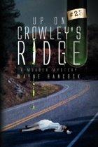 Up on Crowley's Ridge
