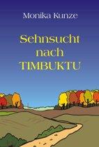 Sehnsucht nach Timbuktu