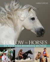 Follow the horses