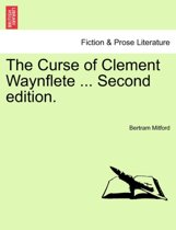 The Curse of Clement Waynflete ... Second Edition.