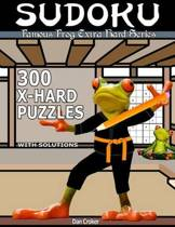 Famous Frog Sudoku 300 Extra Hard Puzzles with Solutions