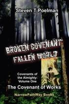Broken Covenant, Fallen World