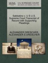 Sabbatino V. U S U.S. Supreme Court Transcript of Record with Supporting Pleadings