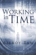 Working in Time