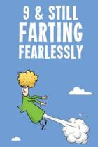 9 & Still Farting Fearlessly: Funny Girls 9th Birthday Diary Journal Notebook Gift