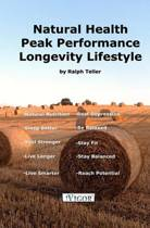Natural Health - Peak Performance - Longevity Lifestyle
