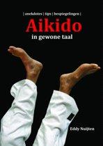 Aikido in gewone taal