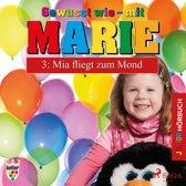 Gewusst wie - mit Marie, 3: Mia fliegt zum Mond (Ungekürzt)