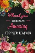 Thank you for being an Amazing Toddler Teacher