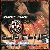 Black Flys Presents: Club Flys, Vol. 3