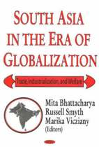 South Asia in the Era of Globalization