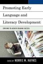 Promoting Early Language and Literacy Development