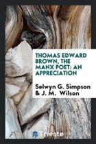Thomas Edward Brown, the Manx Poet