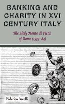Banking and Charity in Sixteenth-century Italy