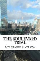 The Boulevard Trial