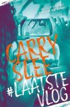 Boek cover #LaatsteVlog van Carry Slee (Paperback)