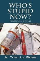 Who's Stupid Now? Diagnosis