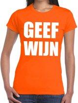 Geef Wijn tekst t-shirt oranje dames S