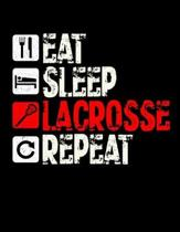 Eat Sleep Lacrosse Repeat: Diary For Dreamers, Notebook To Record Dreams, Guided Dream Journal Log Book For Lacrosse Lovers, Players, Coaches And