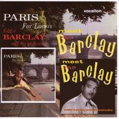 Meet Mr.Barclay & Paris For Lovers