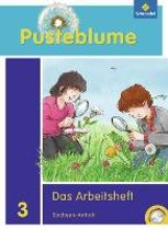 Pusteblume. Das Sachbuch 3. Arbeitsheft 3 mit CD-ROM. Sachsen-Anhalt