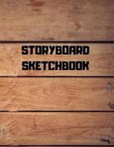 Storyboard Sketchbook: Storyboard Sketchbook Journal Novelty Gift for Creative Diary for Film Director, Blank panels Draw or Write In Ideas