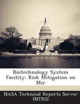 Biotechnology System Facility