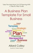 A Business Plan Template for Small Business