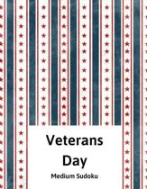 Veterans Day: 100 Easy Puzzles In Large Print Veterans Day