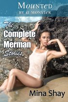 Mounted by a Monster: The Complete Merman Stories
