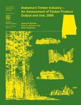 Alabama's Timber Industry- An Assessment of Timber Product Output and Use, 2009