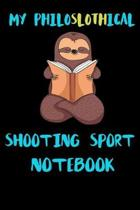 My Philoslothical Shooting Sport Notebook