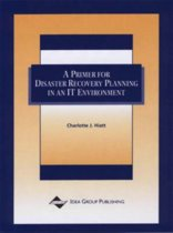 A Primer For Disaster Recovery Planning In An IT Environment
