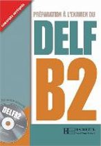DELF B2. Livre + CD audio