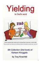 Yielding to God's Word
