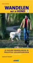 Wandelen met je hond 2 - 25 nieuwe wandelingen in prachtige losloopgebieden