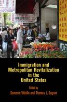Immigration and Metropolitan Revitalization in the United States