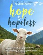 ''Hope'' and ''Hopeless''