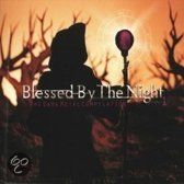Blessed By The Night 1