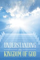 Understanding the Kingdom of God (Concepts and Precepts)