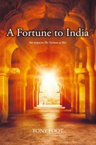 A Fortune to India