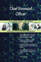 Chief Financial Officer a Complete Guide - 2020 Edition