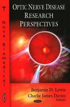 Optic Nerve Disease Research Perspectives