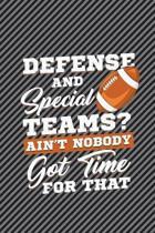 Defense and Special Teams