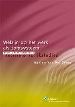 Sociale praktijkstudies 10005: Welzijn op het werk als zorgsysteem