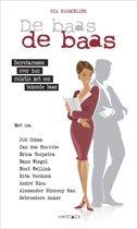 De baas de baas - Secretaresses over hun relatie met een bekende baas